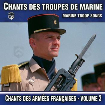 CD Audio - Chants des Troupes De Marine